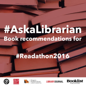 AskALibrarian Readathon Edition 2016