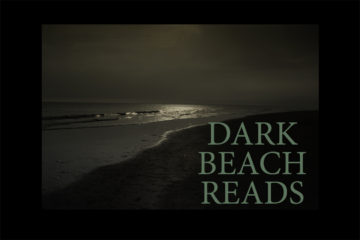 10 Dark Beach Reads for Summer