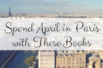 13 Parisian Books for Every Reader