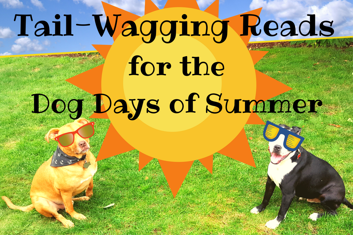 Books for the Dog Days of Summer