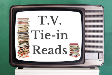 Watch and Read: Fall T.V. Tie-Ins