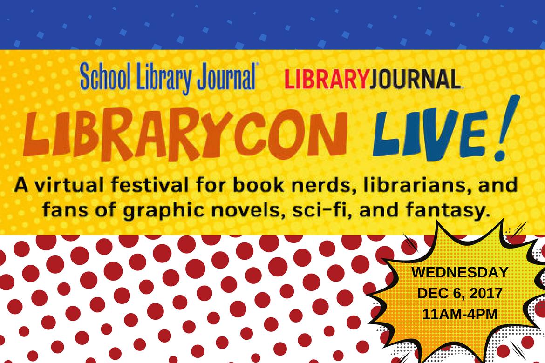Register for LibraryCon Live: A Virtual Fan Festival!