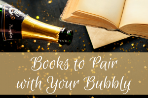 Books to Pair with Your Bubbly this New Year!