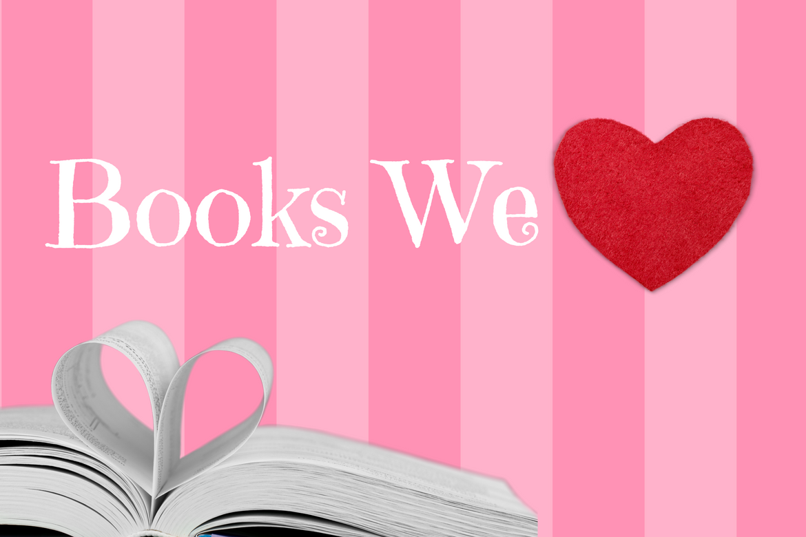 Celebrate Valentine's Day Falling in Love with a New Book!