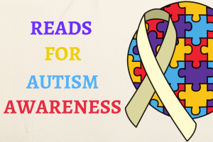 10 Great Reads for Autism Awareness Month