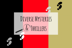 Diverse Mysteries & Thrillers to Add to Your Reading List