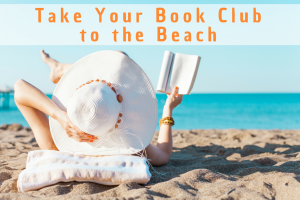 Take Your Book Club to the Beach with these 9 Reads