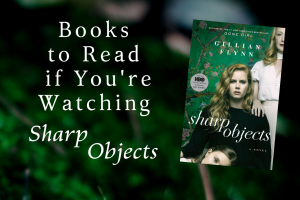 SHARP OBJECTS Read-Alikes