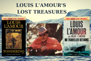 Honoring the Legacy of Louis L'Amour: The Written and Spoken Word