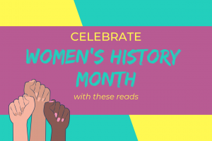 Inspiring Reads for #WomensHistoryMonth
