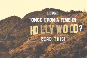 Once Upon a Time in Hollywood Reads