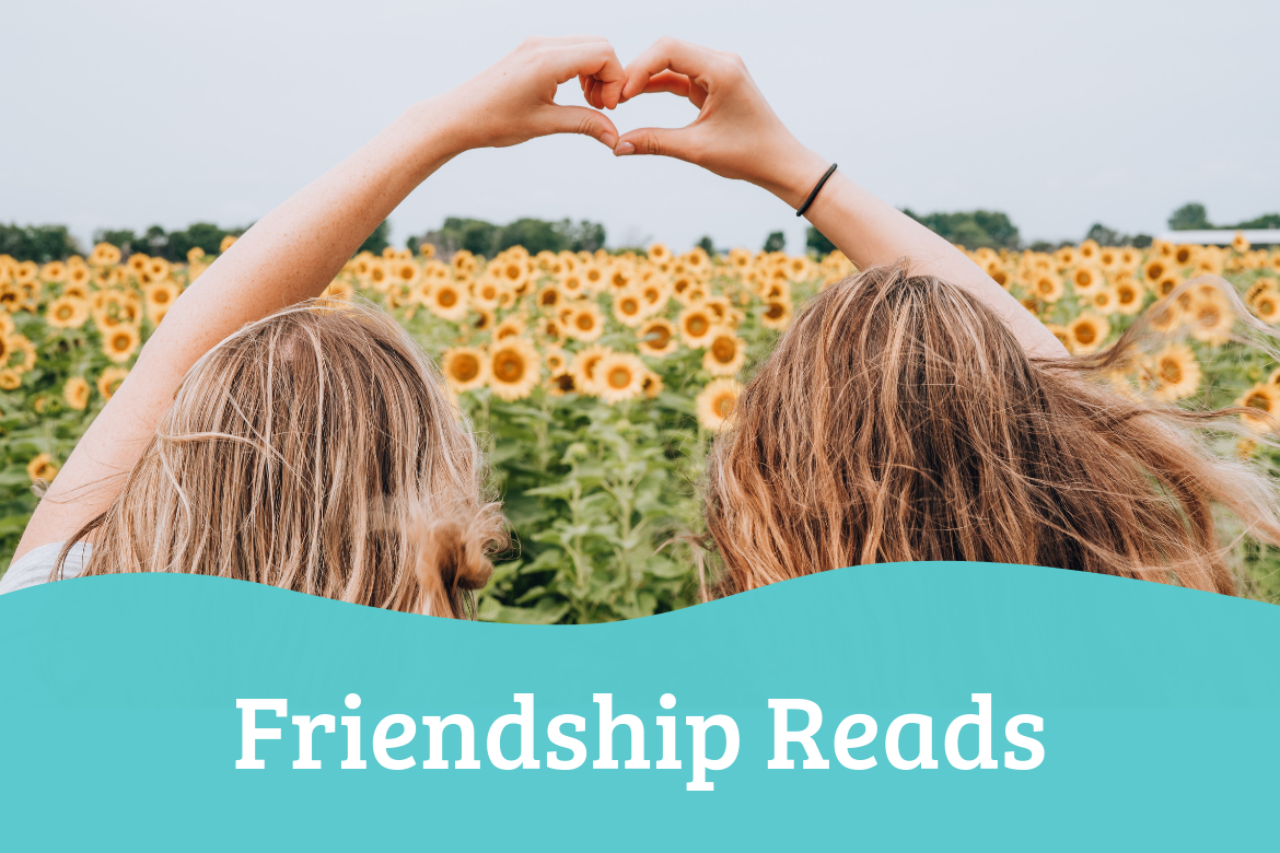 Reads that Celebrate Friendship