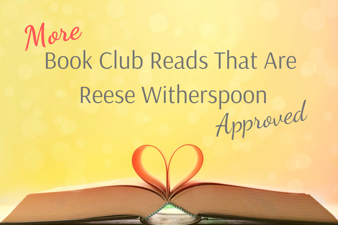 Reese Witherspoon Approved Books for Your Book Club