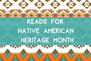 Native American Heritage Month Reads