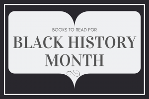 Reads that Celebrate #BlackHistoryMonth