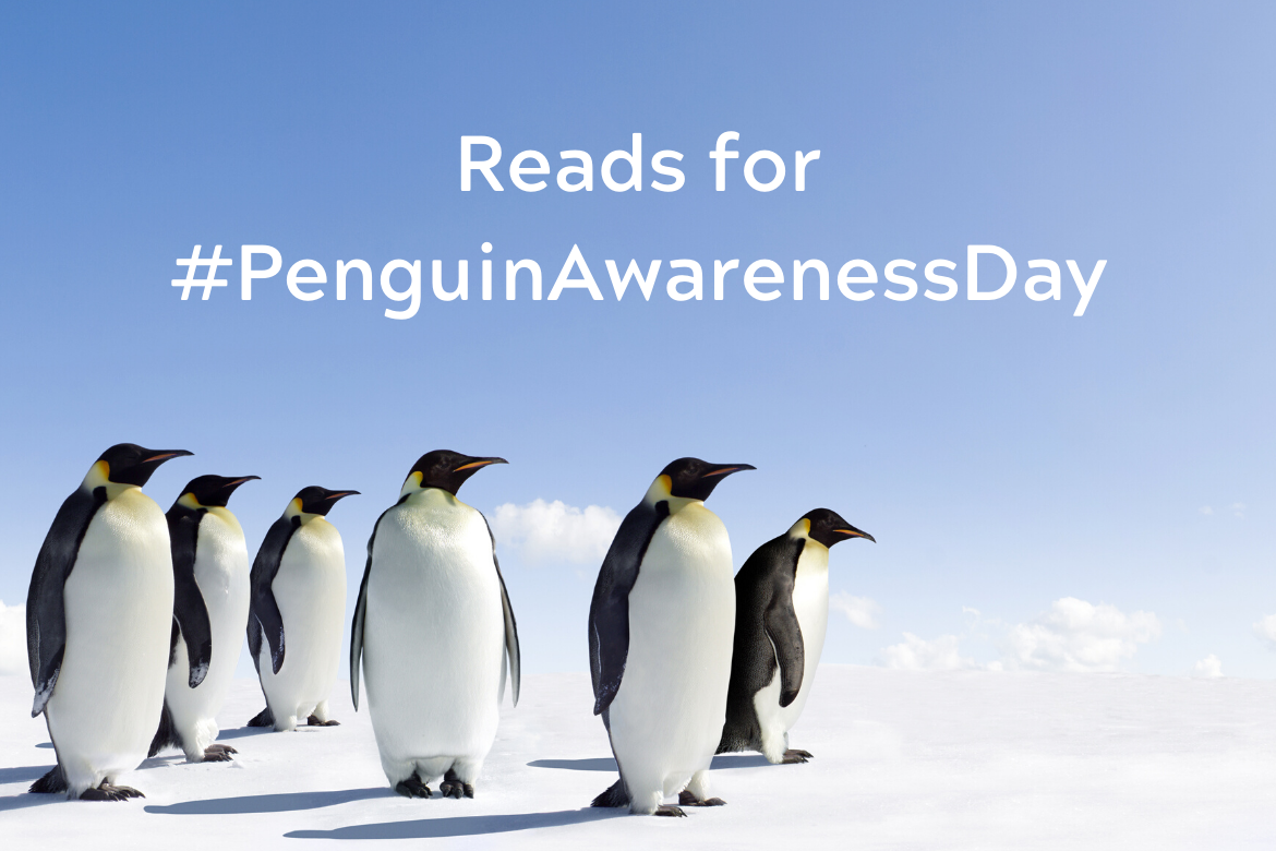 Celebrate #PenguinAwarenessDay with These Reads!
