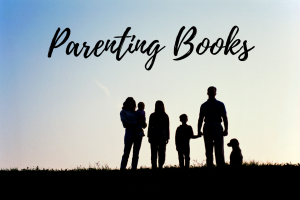 Must-Reads for Parents