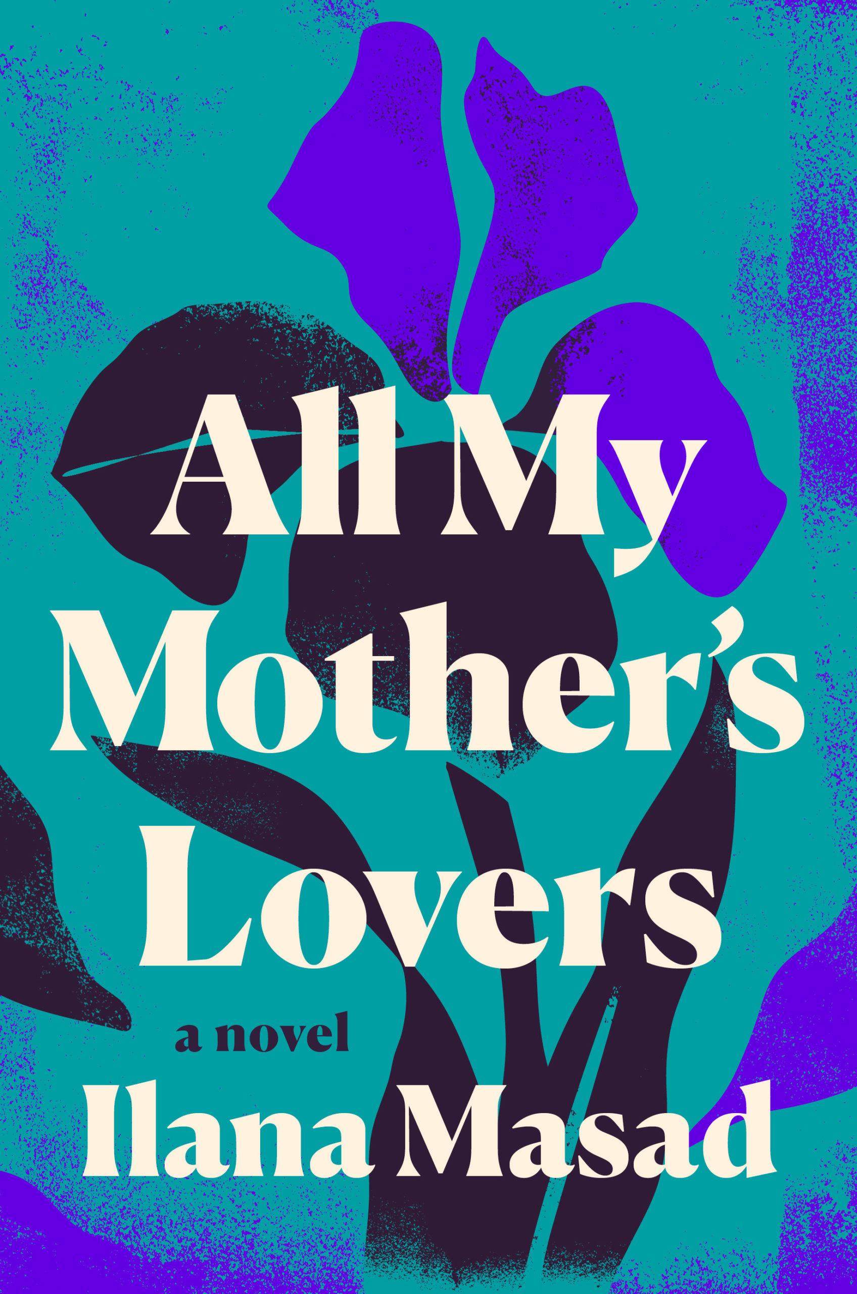 ALL MY MOTHER'S LOVERS_LGBTQIA+ books