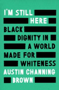 I'M STILL HERE_Anti-Racist Reading List
