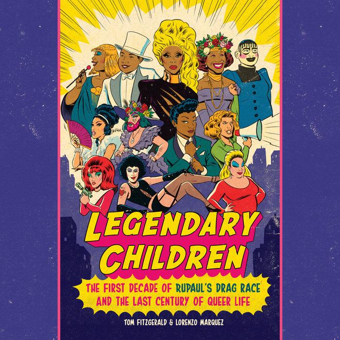 LEGENDARY CHILDREN RUPAUL'S DRAG RACE_LGBTQIA+ books