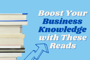 Get Business and Finance Savvy with These Reads