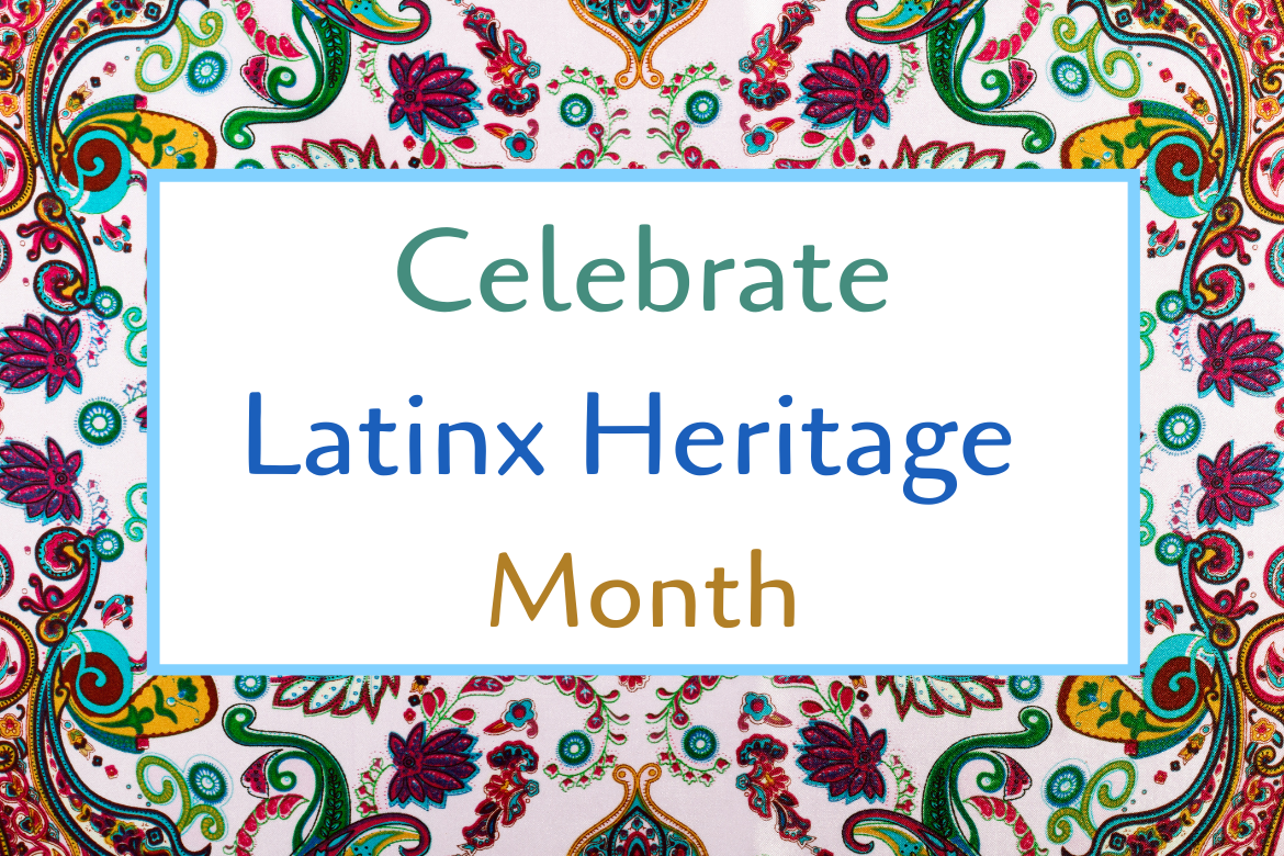 Books That Celebrate #LatinxHeritageMonth
