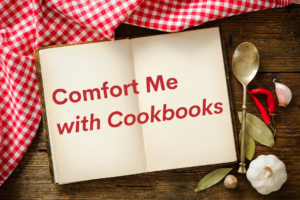 Find Comfort in Cooking