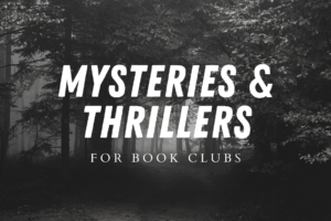 Mysteries & Thrillers for Book Clubs