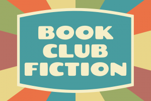 Must-Read Fiction for Book Clubs