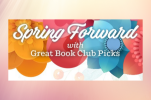 Spring Forward with Great Book Club Picks