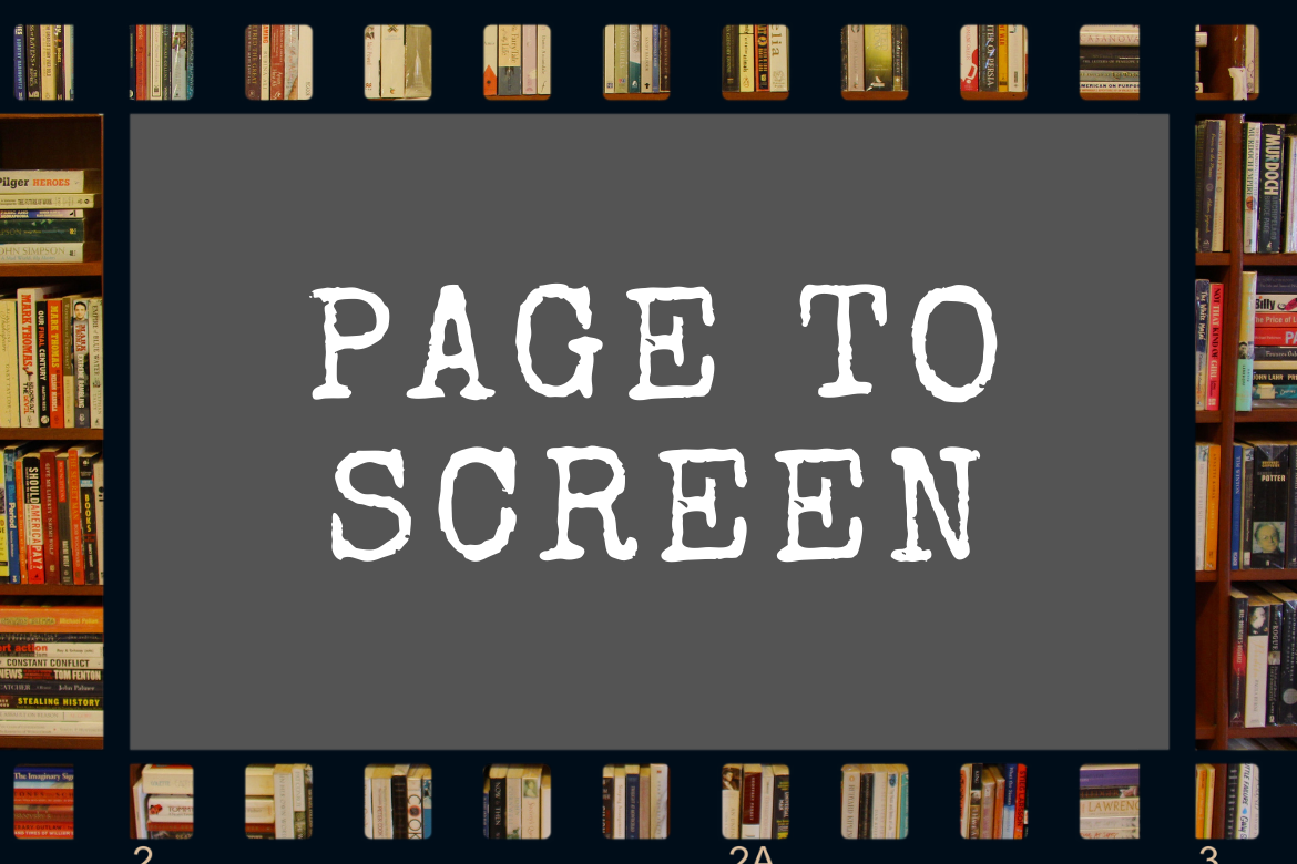 Books to Read Before They Hit the Screen
