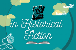 Historical Fiction by Black Authors