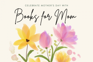 Books for Every Kind of Mom