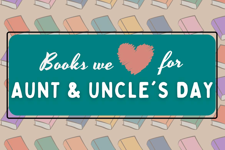 Celebrate Aunts & Uncles