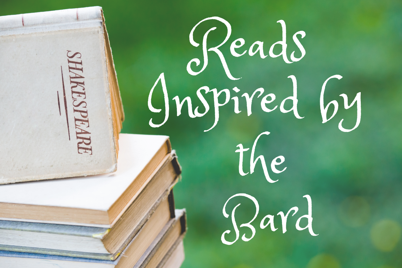 Shakespeare-Inspired Reads