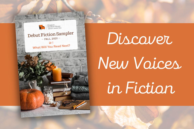 Our Fall 2021 Debut Fiction Sampler