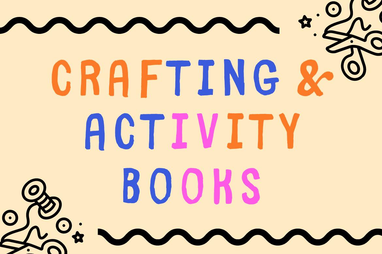 Crafting & Activity Books