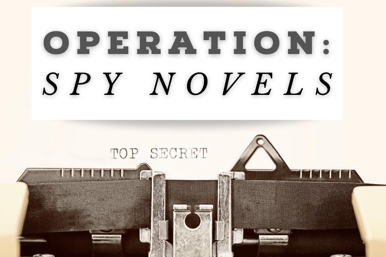 Thrilling Spy Novels