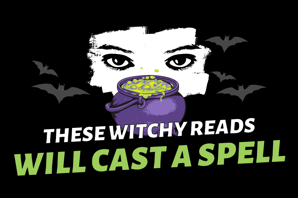Witchy Reads That Will Cast a Spell
